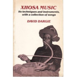 Xhosa Music: Its Techniques and Instruments with a Collection of Songs