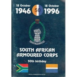 South African Armoured Corps 50th Birthday - 18 October 1946 - 18 October 1996