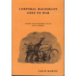 Corporal Haussmann goes to War - Armed with Motor-Cycle and Camera