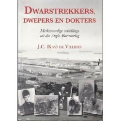 Dwarstrekkers, Dwepers En Dokters (Signed)