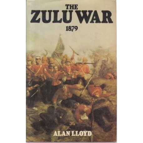 The Zulu War - 1879