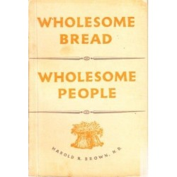 Wholesome Bread - Wholesome People