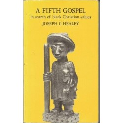 A Fifth Gospel - In Search of black Christian Values