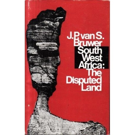South West Africa: The Disputed Land
