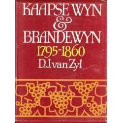 Kaapse Wyn & Brandewyn 1795-1860
