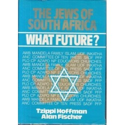 The Jews of South Africa - What Future ?