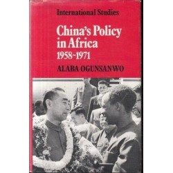 China's Policy in Africa 1958-71
