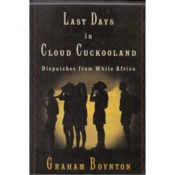 Last Days in Cloud Cuckooland
