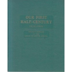 Our First Half-Century 1910-1960