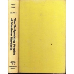 The Ila-Speaking Peoples of Northern Rhodesia,  Vol. I