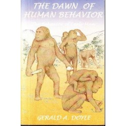 The Dawn of Human Behaviour (Signed)