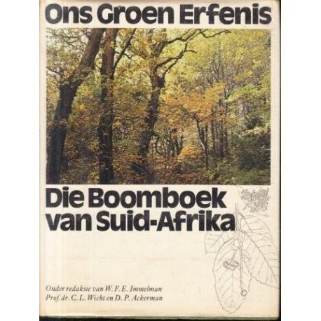 Ons Groen Erfenis - Die Boomboek van Suid Afrika