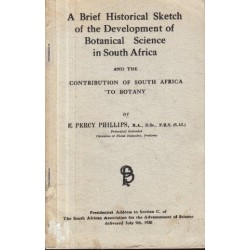 A Brief Historical Sketch of the Development of Botanical Science in South Africa