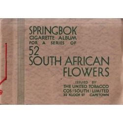 Springbok Cigarette Album for a Series of 52 South African Flowers
