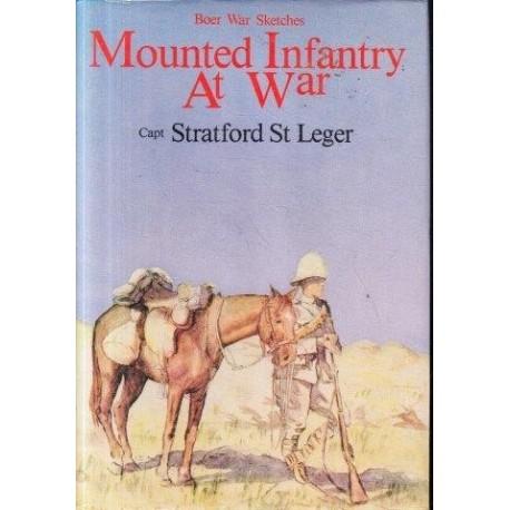Mounted Infantry at War