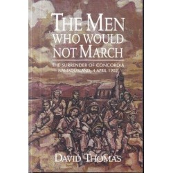 The Men Who Would Not March