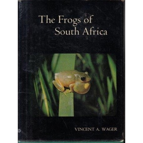 The Frogs of South Africa