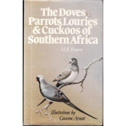 The Doves, Parrots, Louries & Cuckoos of Southern Africa