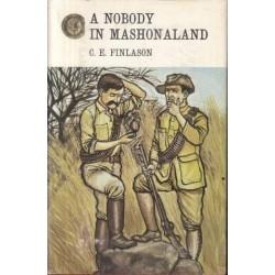 A Nobody in Mashonaland (Zimbabwe/Rhodesia Reprint Library)