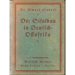 Der Sisalbau in Deutsch-Ostafrika