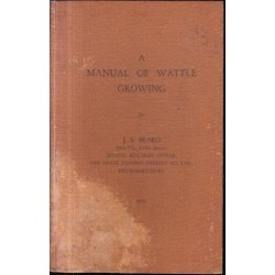 A Manual of Wattle Growing