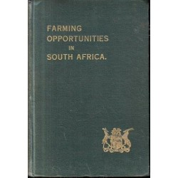 Farming Opportunities in the Union of South Africa