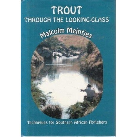 Trout Through the Looking-glass