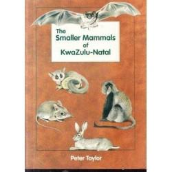 The Smaller Mammals of KwaZulu-Natal (Signed Copy)