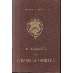 A Husband and a Farm in Rhodesia