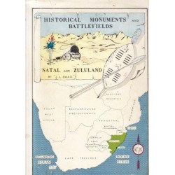 Historical Monuments and Battlefields in Natal and Zululand