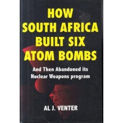 How South Africa Built Six Atom Bombs