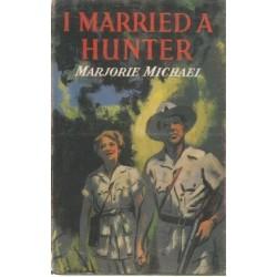 I Married a Hunter
