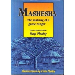 Mashesha: The Making of a Game Ranger