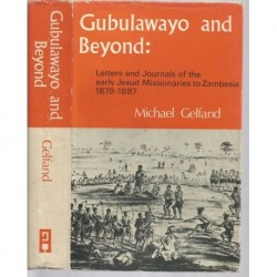 Gubulawayo and Beyond (Signed)