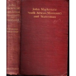 John Mackenzie - South African Missionary and Statesman