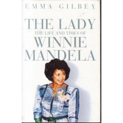 The Lady - the Life and Times of Winnie Mandela