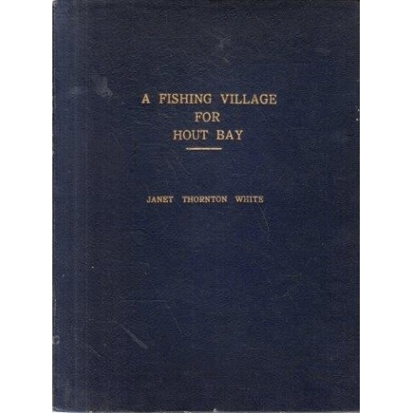 A Fishing Village for Hout Bay