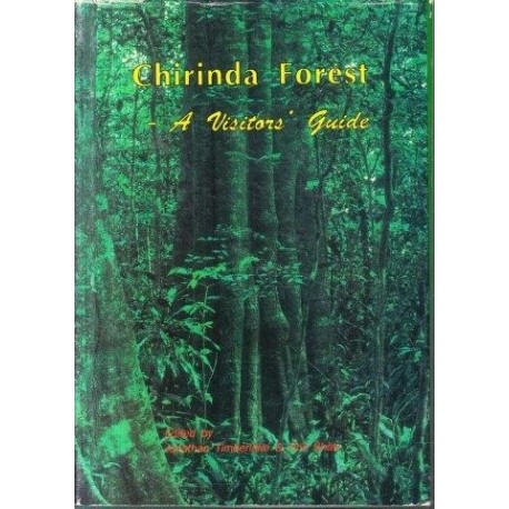Chirinda Forest - a Visitors' Guide