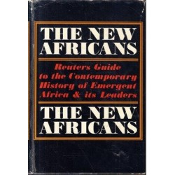 The New Africans: a Guide to the Contemporary History of Emergent Africa and its Leaders