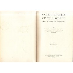 Gold Deposits of the World - with a Section on Prospecting