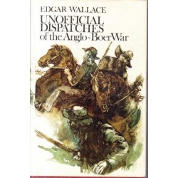 Unofficial Dispatches of the Boer War