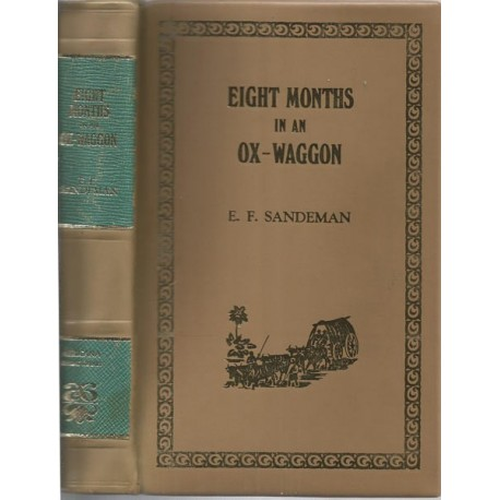 Eight Months in an Ox-Waggon