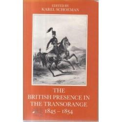 The British Presence in the Transorange 1845-54