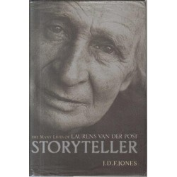 Storyteller - the Many Lives of Laurens van der Post