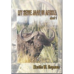 My Sewe Jaar in Afrika Deel 1
