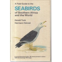 A Field Guide to the Seabirds of Southern Africa and the World