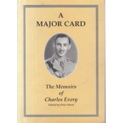 A Major Card - the Memoirs of Charles Every (Signed)