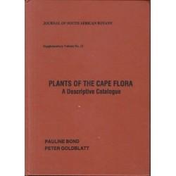 Plants of the Cape Flora: A Descriptive Catalogue