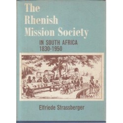 The Rhenish Mission Society in South Africa, 1830-1950