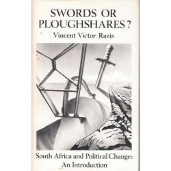 Swords Or Ploughshares? South Africa and Political Change